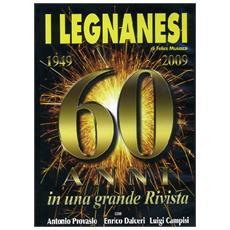 Dvd Legnanesi (i) - 60 Anni (2 Dvd)