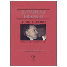 Tonino Guerra. Poesia e letteratura. Vol. 1