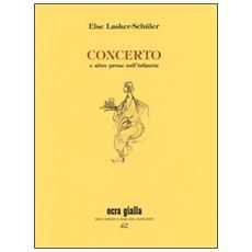 Else Lasker Schuler - Concerto