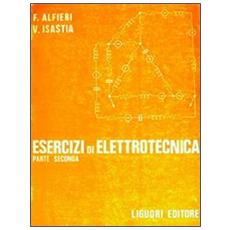 Esercizi di elettrotecnica. Vol. 2