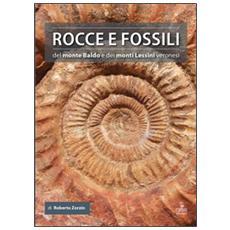 Rocce e fossili del monte Baldo e dei monti Lessini veronesi