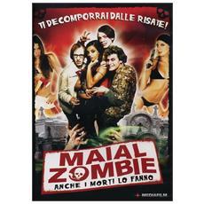 Maial Zombie - Anche I Morti Lo Fanno