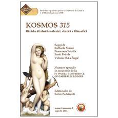 Kosmos 315. Rivista di studi esoterici, storici e filosofici (2014) . Vol. 2