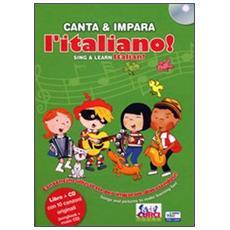 Canta e impara l'italiano! Con CD Audio