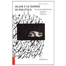 Islam e le donne in politica. Interviste nei luoghi di decisione (immigrazione, integrazione, cittadinanza)