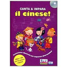 Canta e impara il cinese! Con CD Audio