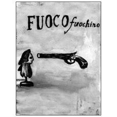 Fuoco fuochino