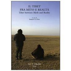 Il Tibet tra mito e realtà. Atti del Convegno per il centenario della nascita di Fosco Maraini (Firenze, 14 marzo 2012) . Ediz. italiana e inglese