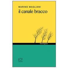 Il canale Bracco