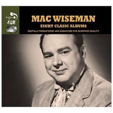 Mac Wiseman - 8 Classic Albums (4 Cd)