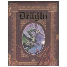 Cronache di draghi. Il diario perduto del grande mago Septimus Agorius