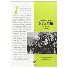 Praga 1968. Socialismo e libert�