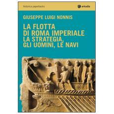 La flotta di Roma imperiale