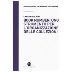 Book Number: Uno Strumento Per L'organizzazione Delle Collezioni