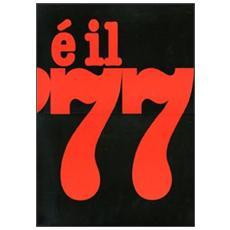 E il 77