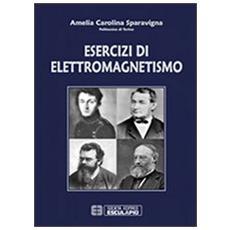 Esercizi di elettromagnetismo