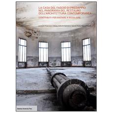 La casa del fascio di Predappio nel panorama del restauro dell'architettura contemporanea. Contributi per aiutare a scegliere