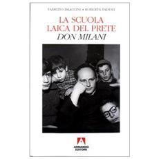 Scuola laica del prete. Don Milani (La)
