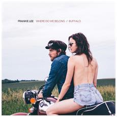 """Frankie Lee - Where Do We Belong / Buffalo (7"""")"""