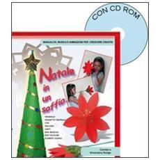 Natale in un soffio. Originale soggetto teatrale per Natale. Con CD-ROM