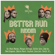 Better Run Riddim