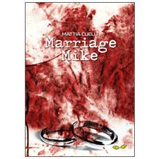 Marriage Mike
