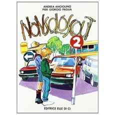 Nonsoloscout. Vol. 2