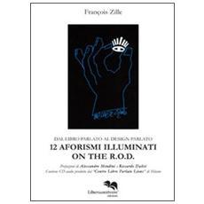 Dodici aforismi illuminati on the R. O. D. Con CD Audio