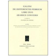De differentiis febrium libri duo arabice conversi