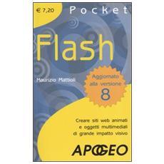 Flash Pocket. Creare siti web animati e oggetti multimediali di grande impatto visivo