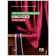 Le confessioni di trenta italiani