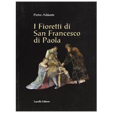 I fioretti di san Francesco di Paola