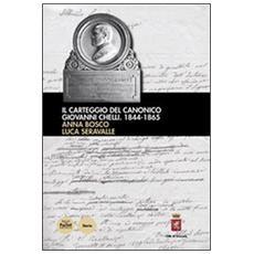 Il carteggio del canonico Giovanni Chelli