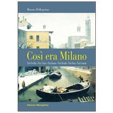 Così era Milano