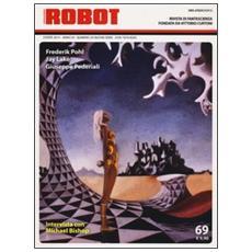 Robot. Rivista di fantascienza (2013) . Vol. 69