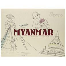 Myanmar. Birmania. Ediz. multilingue