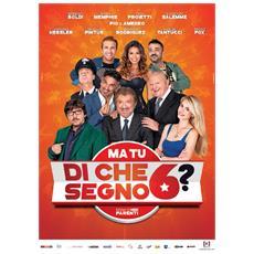 Dvd Ma Tu Di Che Segno 6?