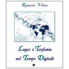 Logos e teofania nel tempo digitale