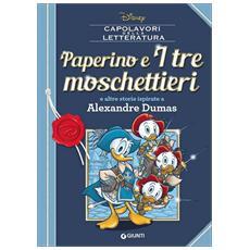 Disney - Paperino E I Tre Moschettieri (Capolavori Della Letteratura)