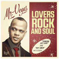 Mr. Vegas - Lovers Rock And Soul