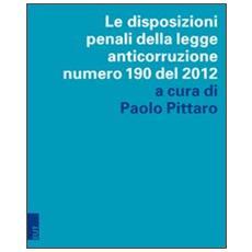 Le disposizioni penali della legge anticorruzione numero 190 del 2012