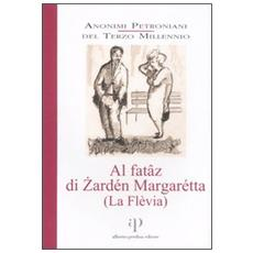 Al fat�z di Zard�n Margar�tta. (La Fl�via) . Con CD Audio