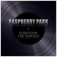 Raspberry Park - Scratchin' The Surface