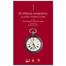 Di Vittorio «maestro». Le parole, il sapere, le idee