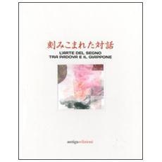 Dialoghi incisi. L'arte del segno tra Padova e il Giappone. Ediz. italiana e inglese
