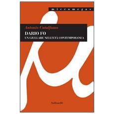 Dario Fo. Un giullare nell'età contemporanea