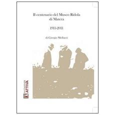 Il centenario del museo Ridola di Matera. 1911-2011