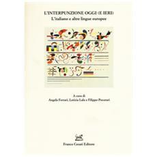L'interpunzione Oggi (e Ieri). L'italiano E Altre Lingue Europee