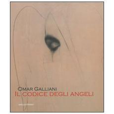 Omar Galliani. Il codice degli angeli