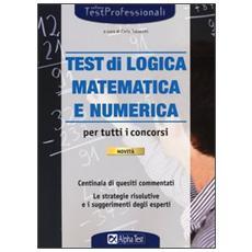 I test di logica matematica e numerica per tutti i concorsi